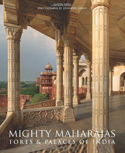114 best books architecture images on pinterest baroque mighty maharajas forts palaces of india by amita baig httpwww fandeluxe Images