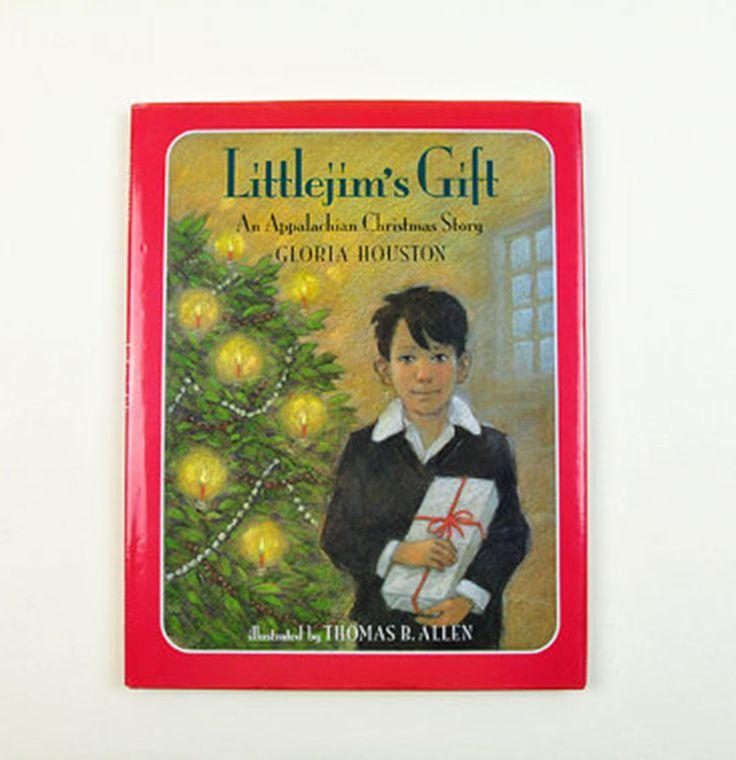 Littlejim's Gift: An Appalachian Christmas Story by Gloria Houston Stated First…