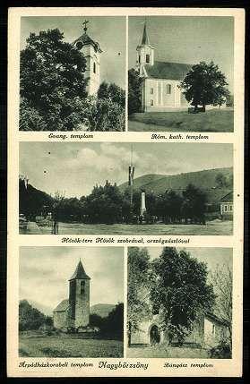 Nagybörzsöny Evangélikus templom; Római katolikus templom; Hősök tere Hősök szobrával, országzászlóval; Árpádház-korabeli templom; Bányász templom | Képeslapok | Hungaricana