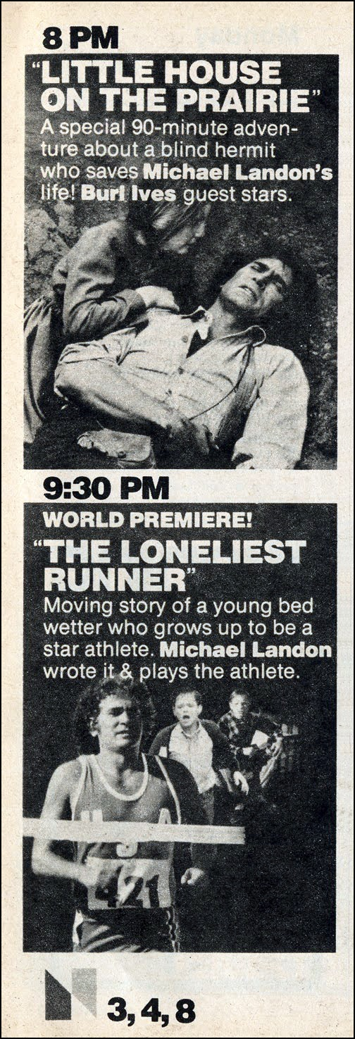 Monday, December 20, 1976: Michael Landon night on NBC — Little House on the Prairie (1974-83, NBC) & The Loneliest Runner (TV Movie) starring Lance Kerwin as Michael Landon's alter-ego