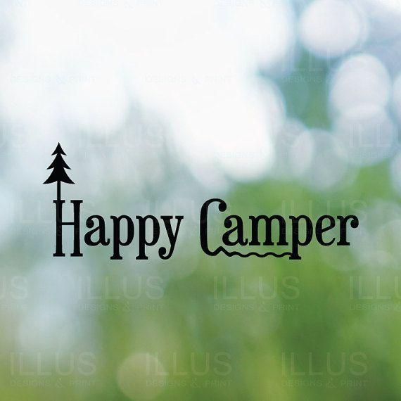 Happy Camper Vinyl Decal for Car Window Decal, Mirror Decal, Locker, Door, Laptops, Phone, Tablets, Bumper Sticker, Laptop Sticker
