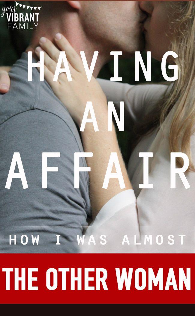 How I Almost Had An Affair