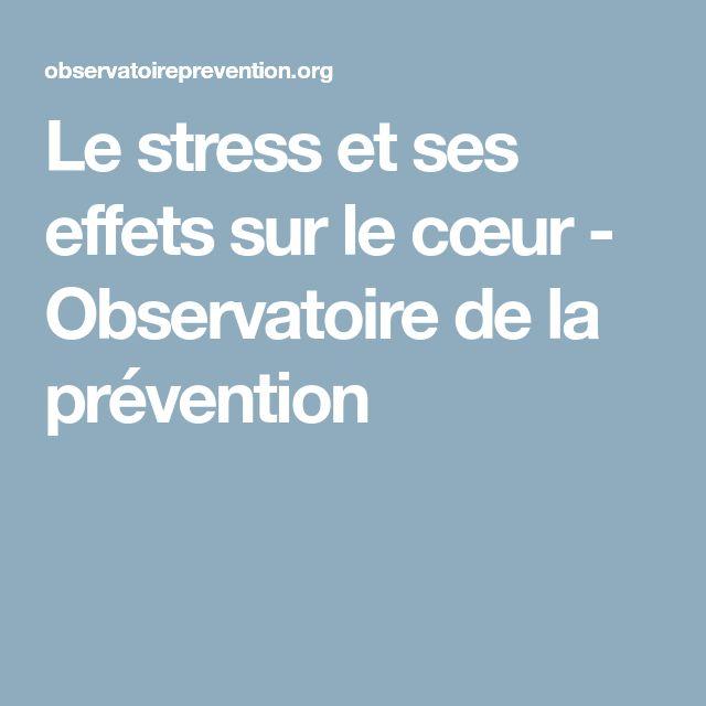 Le stress et ses effets sur le cœur - Observatoire de la prévention