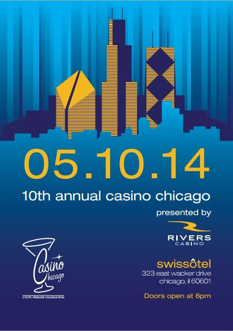10th Annual Casino Chicago Fundraiser for Cystic Fibrosis.. Join us 5-10-14 at the Swissotel Chicago. Please share
