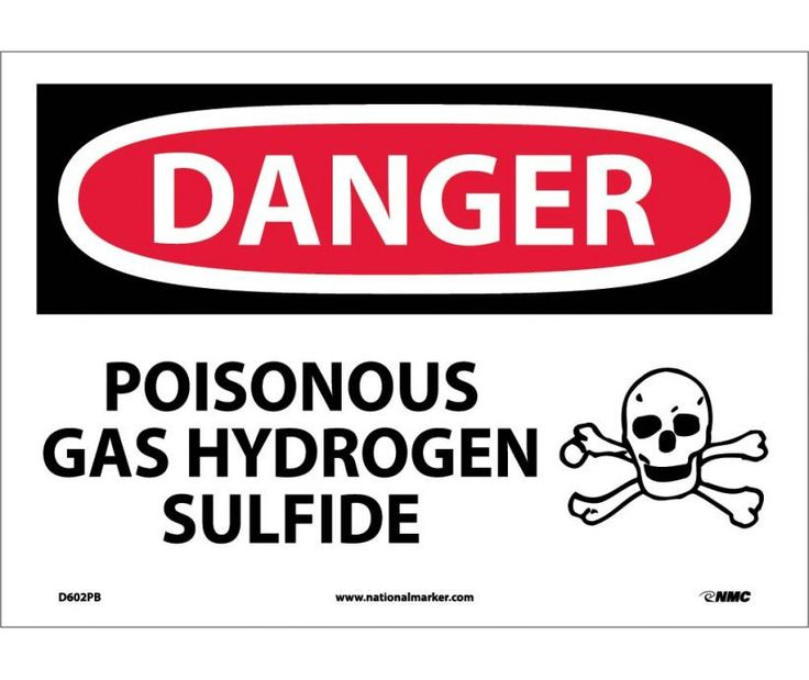 Danger, POISONOUS GAS HYDROGEN SULFIDE, 10X14, PS Vinyl