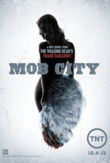 The Walking Dead's Frank Darabont brings you -  Mob City (TV Series 2013– )