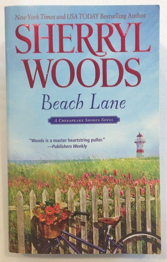 Beach Lane by Sherryl Woods (2011, Paperback) Romance / 7 - Chesapeake Shores