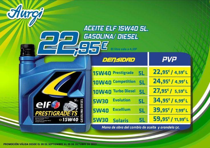 Se ha ampliado la oferta hasta el 21 de noviembre - Oferta especial Aceite coche marca ELF Prestigrade TS gasolina o diesel - Otoño 2013 (del 20 de septiembre al 20 de octubre). Más info en http://www.aurgi.com/index.php/ofertas