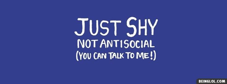 Just Shy Not Antisocial Facebook Timeline Cover