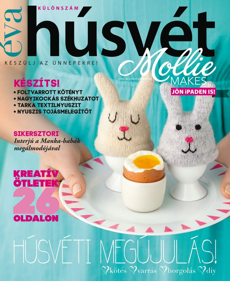 Húsvéti DIY tippek 24 oldalon az áprilisi Éva Mollie Makes mellékletében. // Easter DIY tips in Éva's Mollie Makes supplement
