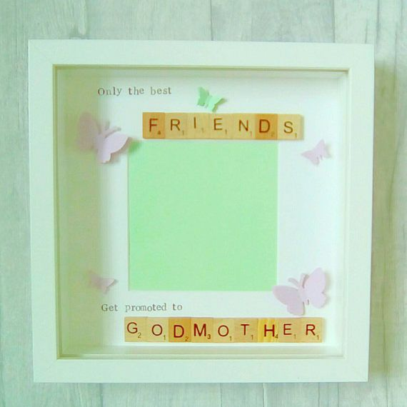 Check out this item in my Etsy shop https://www.etsy.com/uk/listing/518085600/godmother-giftgodparent-giftgodmother