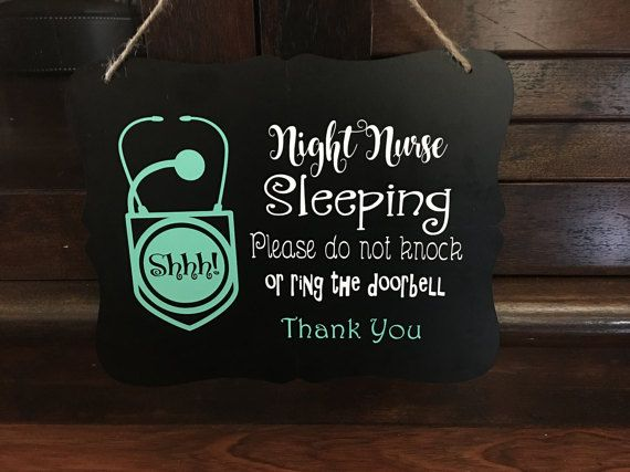 Night nurse sleeping sign by VinylCreativeByAmber on Etsy