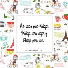 Frases de Viaje   Citas Viajeras  #viajar #viajando #viajeras #travel #traveler #vacaciones #vivir #vida #trabajar