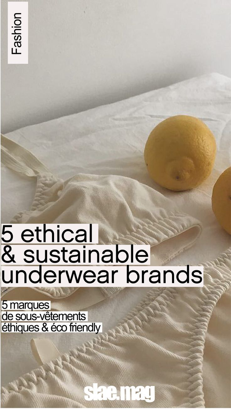 Basics : 6 ethical & sustainable underwear brands