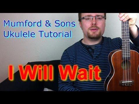 """5 chords - slow then fast Mumford & Son's - I will Wait (Ukulele Tutorial) by """"The Ukulele Teacher"""