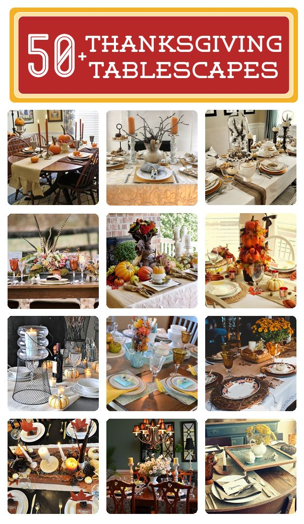 50+ Thanksgiving Tablescapes