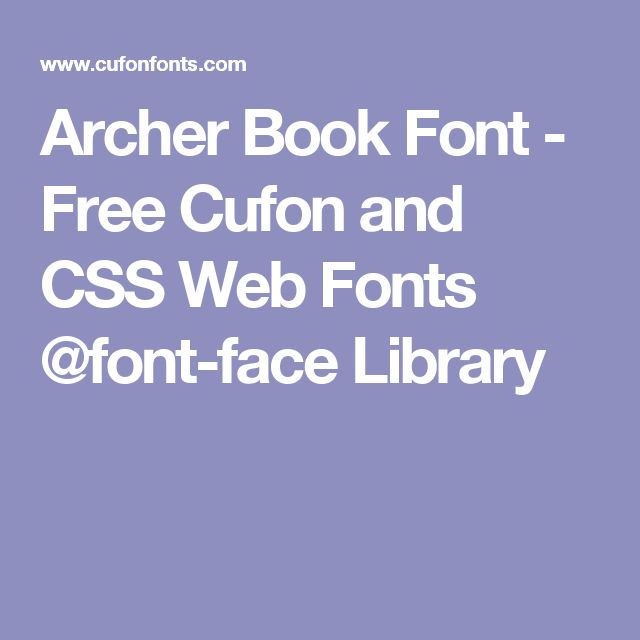 Archer Book Font - Free Cufon and CSS Web Fonts @font-face Library