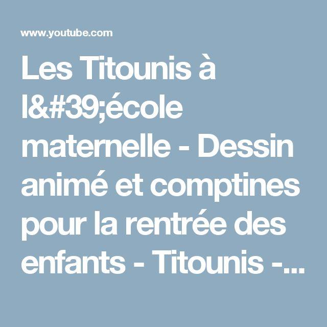 Les Titounis à l'école maternelle - Dessin animé et comptines pour la rentrée des enfants - Titounis - YouTube