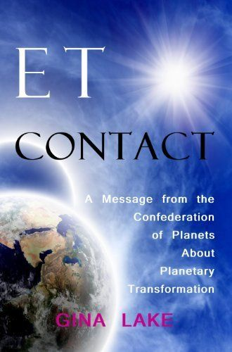 65 best motivational books that i read images on pinterest et contact a message from the confederation of planets about planetary transformation by gina lake fandeluxe Epub