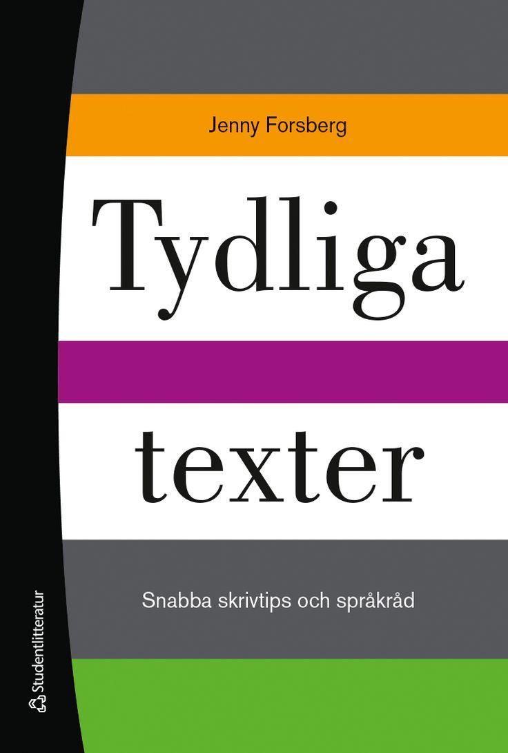 Fjärde upplagan av Tydliga texter – snabba skrivtips och språkråd. Med nytt omslag.