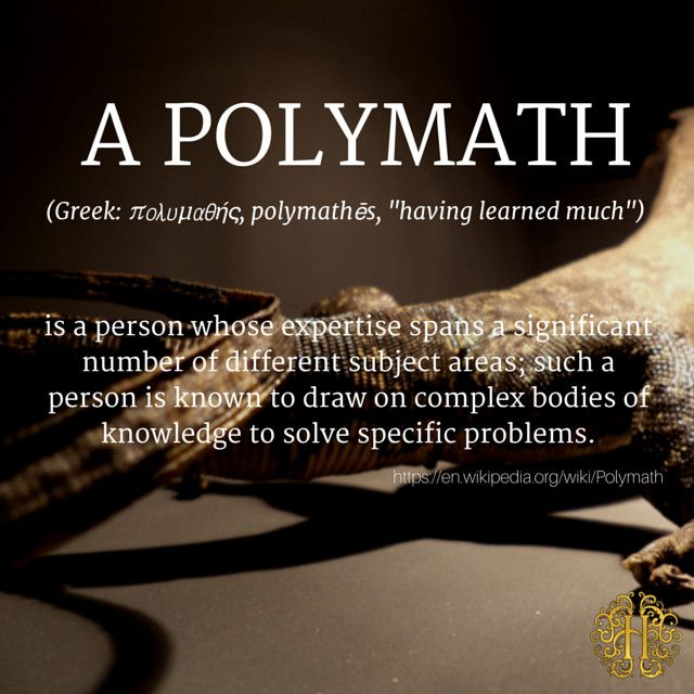 Of Polymaths, multipotentialites and other strange species - The world needs more multi-passionate people! Read the full article at: http://www.hyperbrain.me/of-polymaths/
