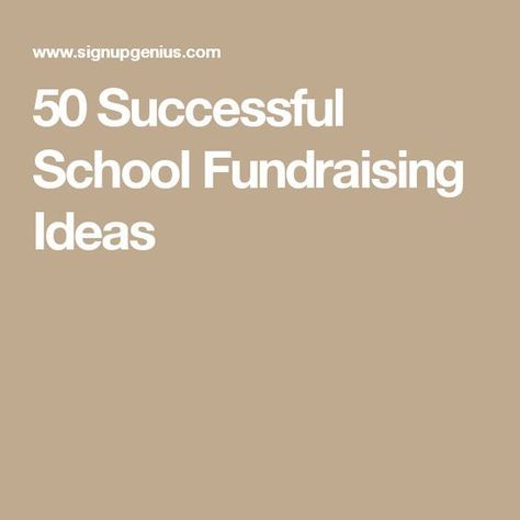 50 Successful School Fundraising Ideas