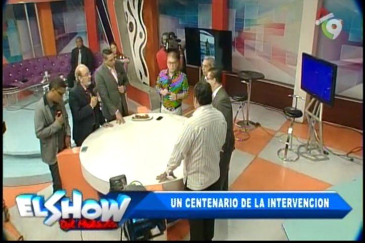 Debate Del Show Del Mediodía: Un Centenario De La Primera Intervención Norteamericana En El País