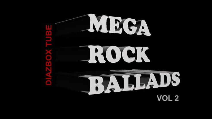 MEGA ROCK BALLADS VOL 2