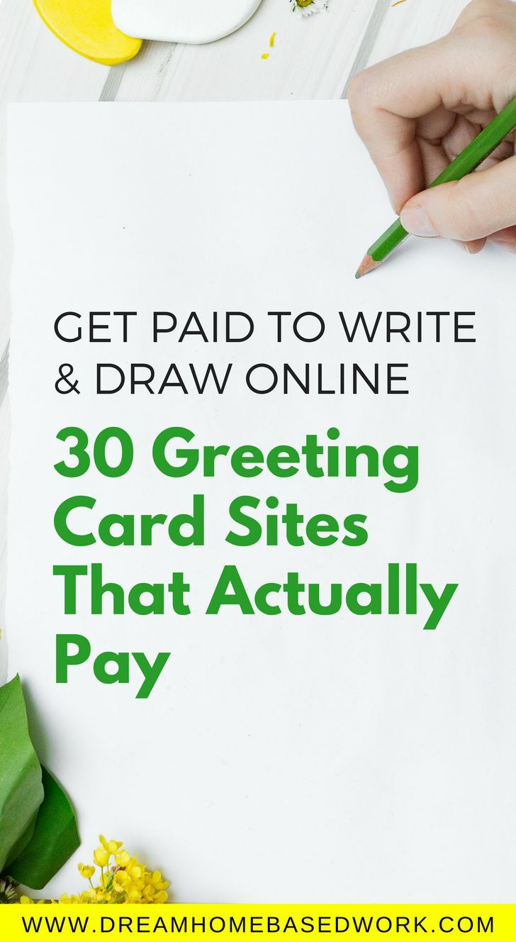 Get Paid To Write And Draw Online 30 Sites That Really Pay Greeting Card Companies Writing Jobs Online Drawing