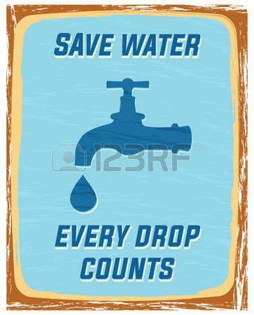 ahorrar agua cada gota cuenta cartel Foto de archivo