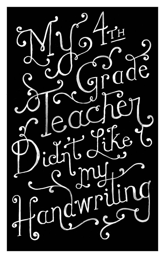 True story: My mom asked why my teacher had given me an A in penmanship... I was -horrible-. She didn't want to keep me from the honor roll because of my handwriting! haha