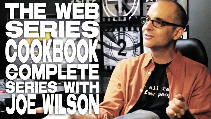 How To Create A Web Series From Start To Finish - Full Film Courage Inte...
