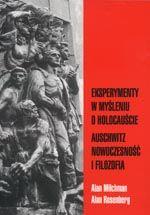 Wydawnictwo Naukowe Scholar :: :: EKSPERYMENTY W MYŚLENIU O HOLOCAUŚCIE Auschwitz: nowoczesność i filozofia