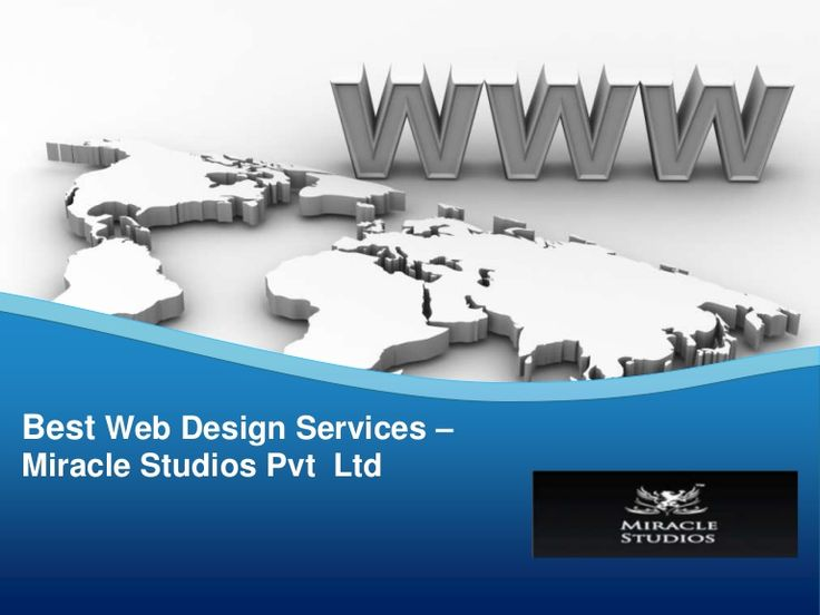 Best Web Designing Services - Miracle Studios Pvt Ltd