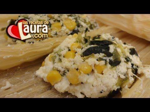 Tamales de Elote con Requesón (Ricotta) y Rajas♥Recetas Saludables♥Las R...