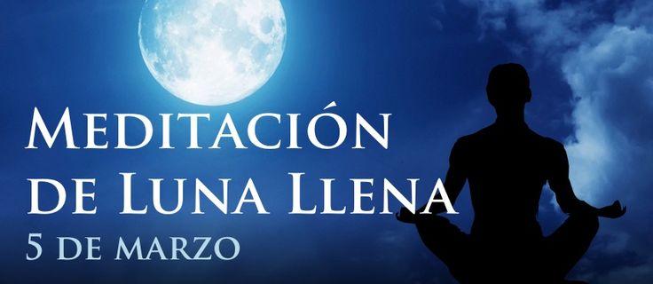Meditación de Luna Llena, Marzo 5 (Texto) http://reikinuevo.com/meditacion-luna-llena-marzo-5-texto/
