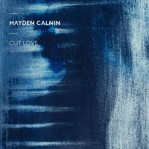 Check out this song on #SoundCloud reposted by Random Music Delight : Cut Love by Hayden Calnin http://ift.tt/23k4X7x