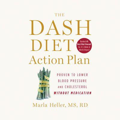 The DASH Diet Action Plan! Listen at https://libro.fm/audiobooks/9781611134629