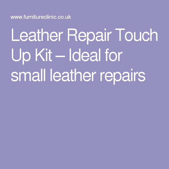 25 Best Leather Repair Ideas On Pinterest