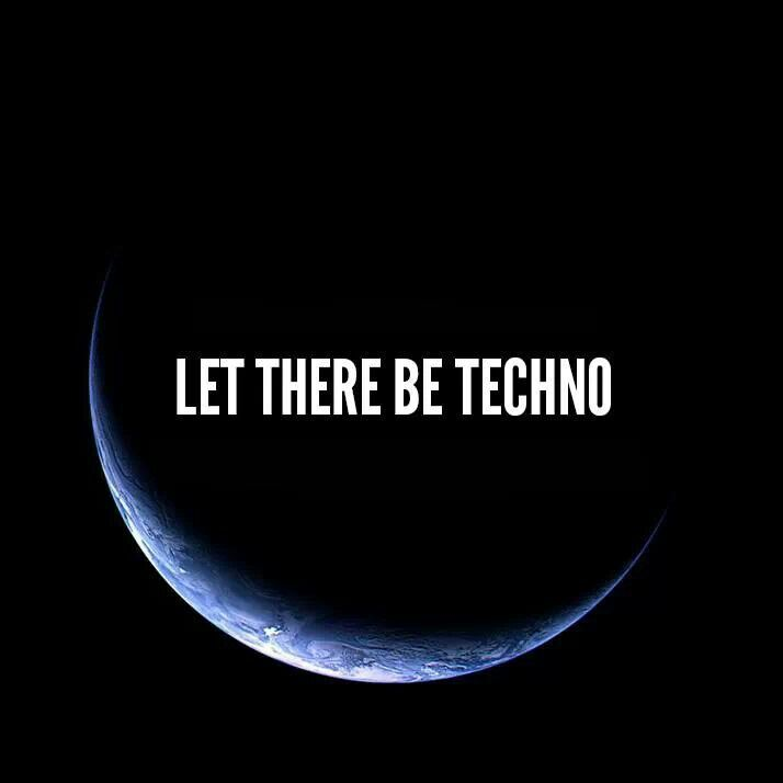 And on the 6th day he created TECHNO!