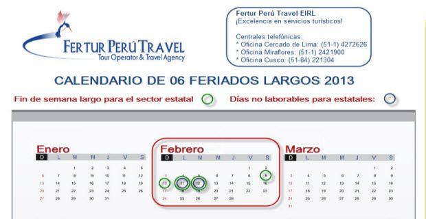 El 30 de diciembre del 2012 el gobierno peruano, al igual que en años anteriores, declaró días no laborables para los trabajadores del sector estatal con el objetivo de dinamizar el turismo interno.
