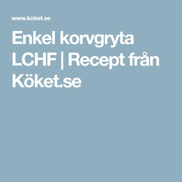 Enkel korvgryta LCHF | Recept från Köket.se