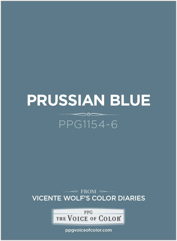 Prussian Blue Ppg1154 6 A Vicente Wolf Inspired Color As Part Of The Collection By Ppg Voice See More About This Paint Colo