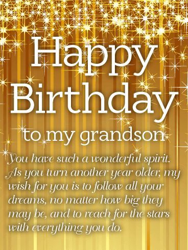 Golden Happy Birthday Wishes Card for Grandson: Just like the candles on top of his cake, this bright and shining birthday card holds all the excitement and anticipation of a wish about to be made by a very special grandson on his birthday! Gold stars twinkle behind a heartfelt message that will inspire and encourage him in the year ahead. Whether you're there celebrating with your grandson, or thinking of him from miles away, this greeting is a wonderful way to let him know you remembered.
