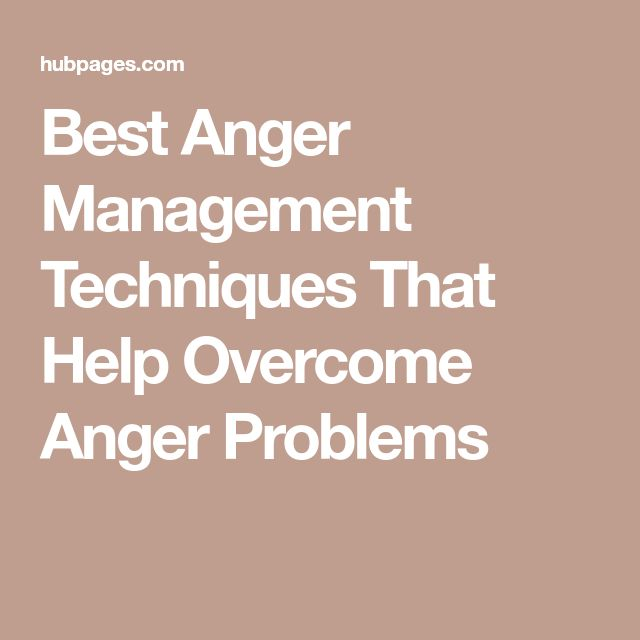 Best Anger Management Techniques That Help Overcome Anger Problems