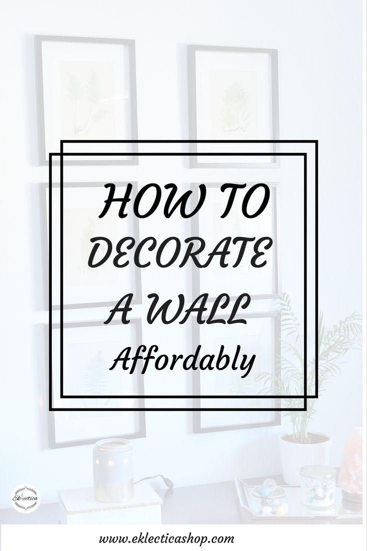 Decorating ideas/How to decorate a blank wall affordably. Simple, easy and fun ways to add wall decor.