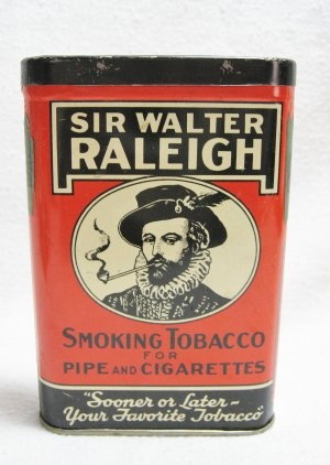 """Sir Walter Raleigh Tobacco Advertising Tin @ Vintage Touch $9.00 SOLD - Remember this one? Call a store and ask """"Do you have Sir Walter Raleigh in a can?"""" """"Yes, we do."""" """"Well, you'd better let him out."""""""