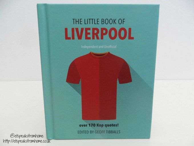 E: 06/08 Win 1 of 3 The Little Book of Liverpool FC book http://etspeaksfromhome.co.uk/2017/06/little-book-liverpool-fc-review.html