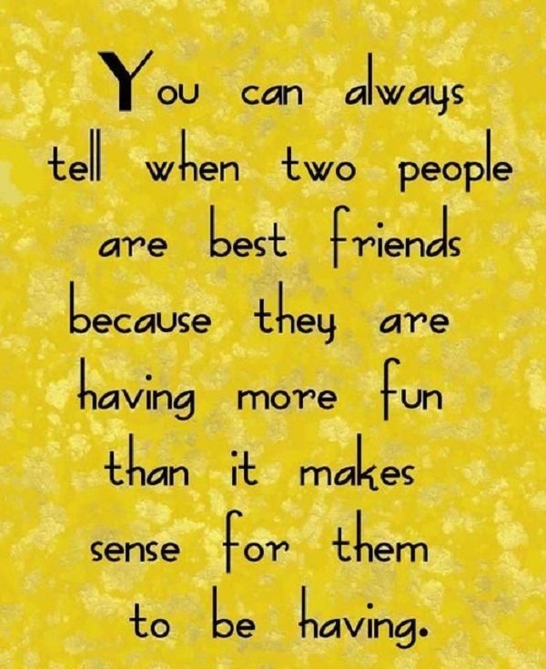 An awesome quote for your very best friend! - LOVE THIS!