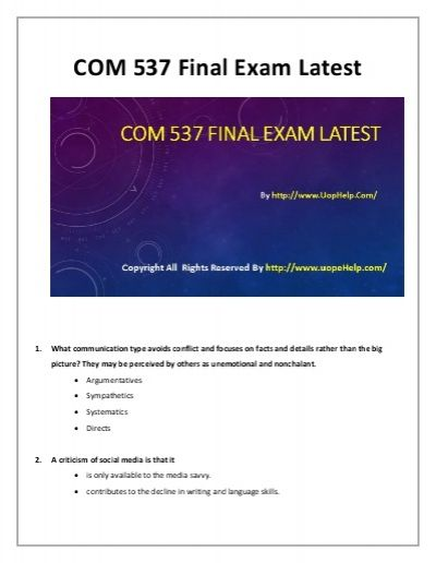 COM 537 Final Exam Assignment.Excellence is all about spotting the right resources. Connect with us to join the community of instant learning on the COM 537 Final Exam Assignment, and many other subjects.